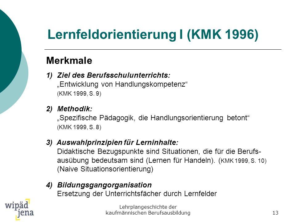 Lernfeldorientierung I (KMK 1996)
