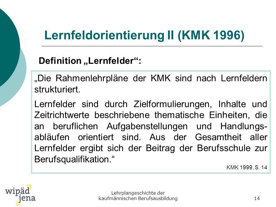 Lernfeldorientierung II (KMK 1996)