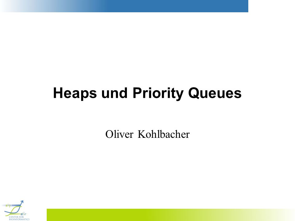 Heaps und Priority Queues