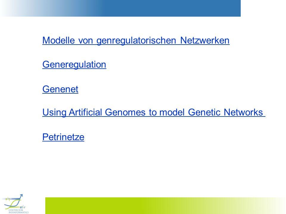 Modelle von genregulatorischen Netzwerken