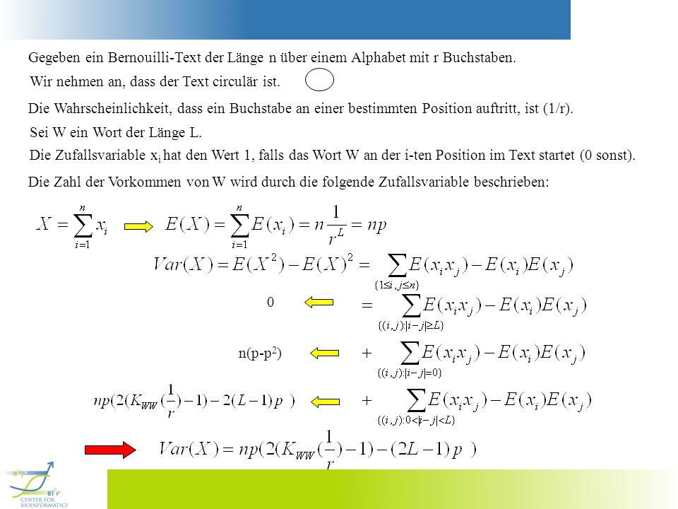 Gegeben ein Bernouilli-Text der Länge n über einem Alphabet mit r Buchstaben.