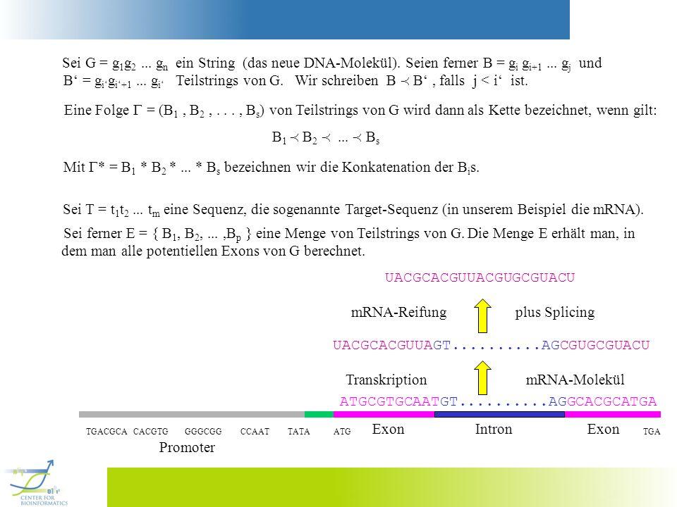 Sei G = g1g2 ... gn ein String (das neue DNA-Molekül).