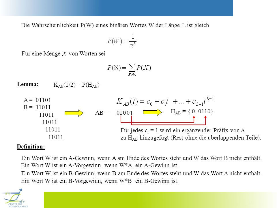 Die Wahrscheinlichkeit P(W) eines binären Wortes W der Länge L ist gleich