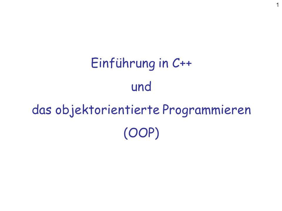 Einführung in C++ und das objektorientierte Programmieren (OOP)