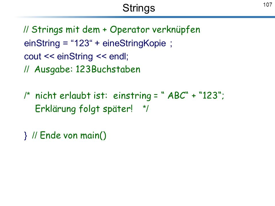 // Strings mit dem + Operator verknüpfen
