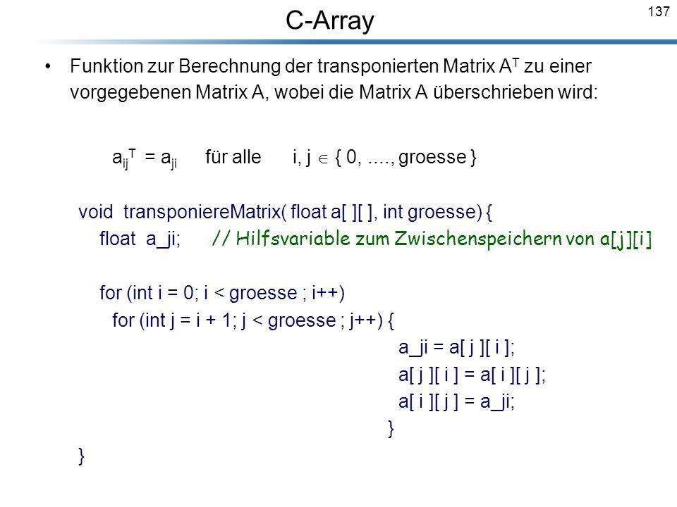 C-Array aijT = aji für alle i, j  { 0, ...., groesse }