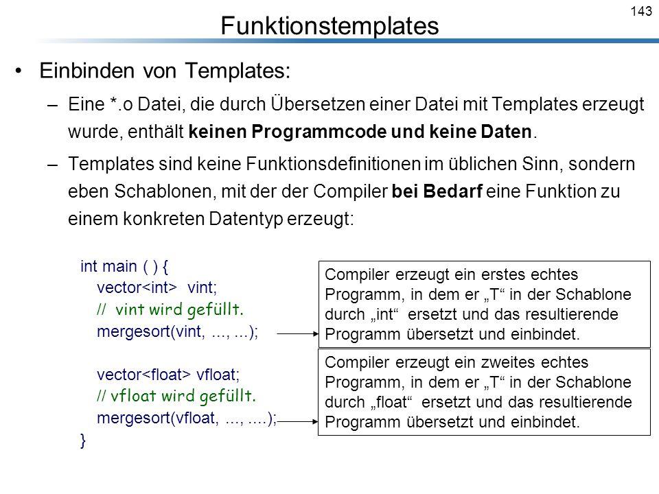Funktionstemplates Einbinden von Templates: