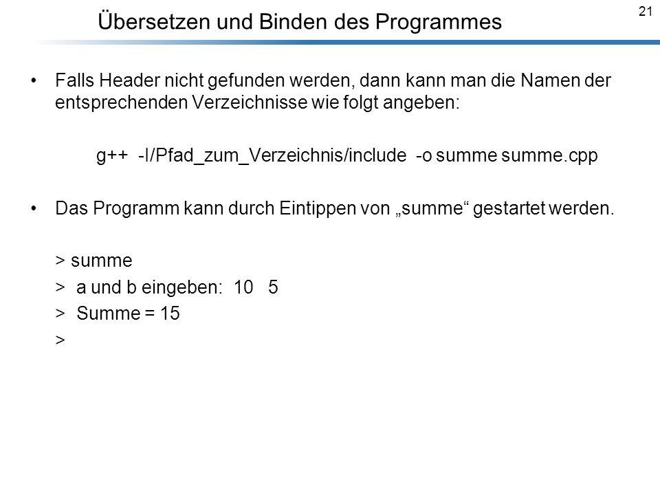 Übersetzen und Binden des Programmes