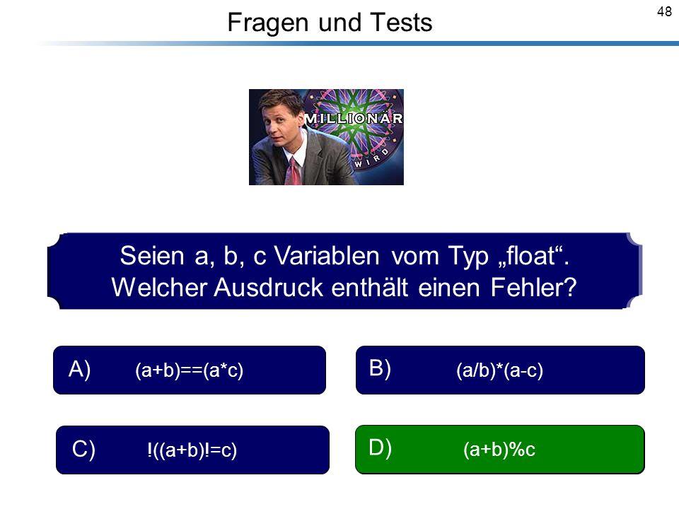 """Seien a, b, c Variablen vom Typ """"float ."""
