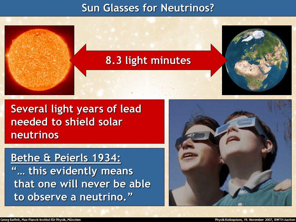 Sun Glasses for Neutrinos