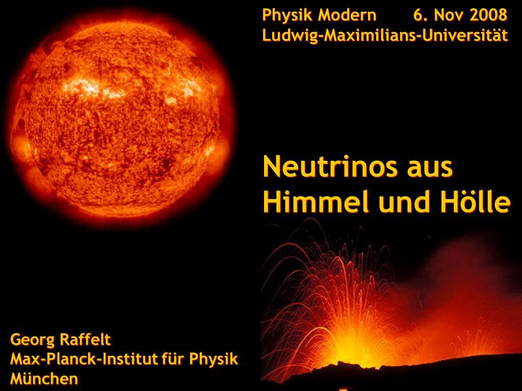 Neutrinos aus Himmel und Hölle