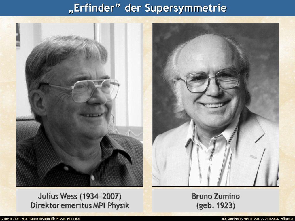 """""""Erfinder der Supersymmetrie"""