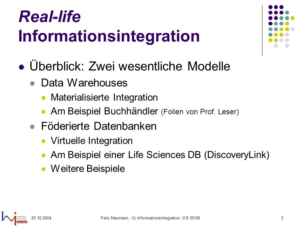 Real-life Informationsintegration