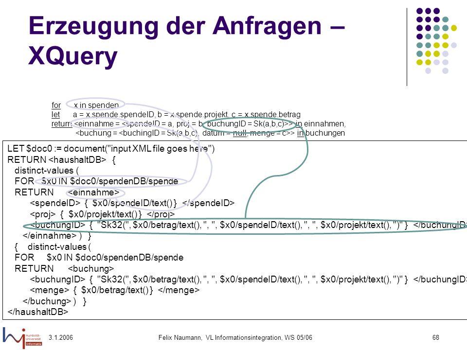 Erzeugung der Anfragen – XQuery