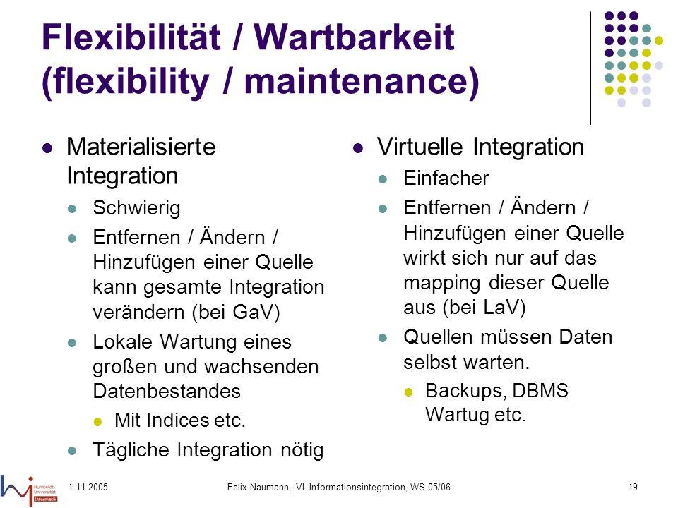 Flexibilität / Wartbarkeit (flexibility / maintenance)