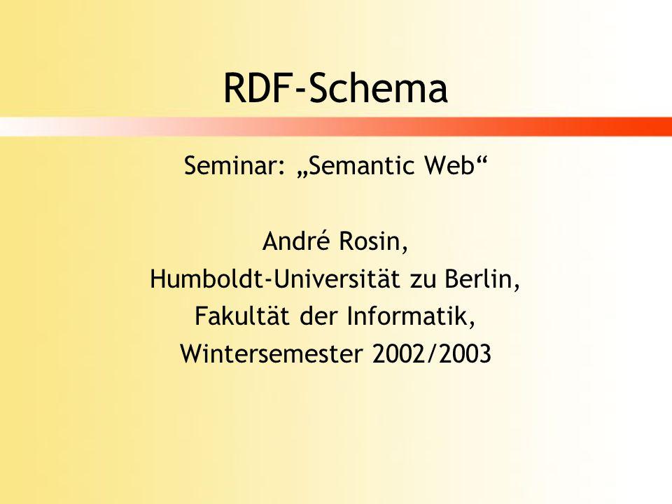 "RDF-Schema Seminar: ""Semantic Web André Rosin,"