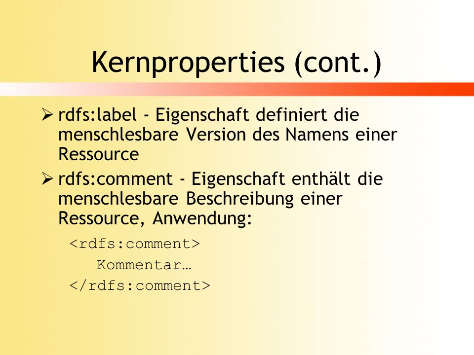 Kernproperties (cont.)
