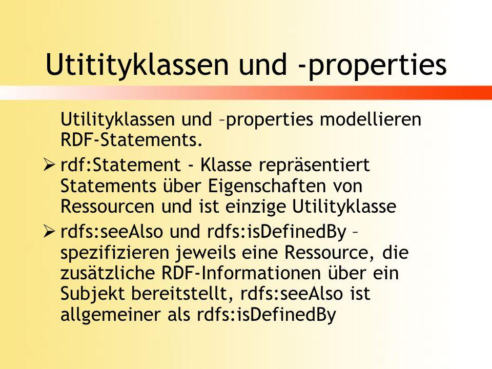 Utitityklassen und -properties