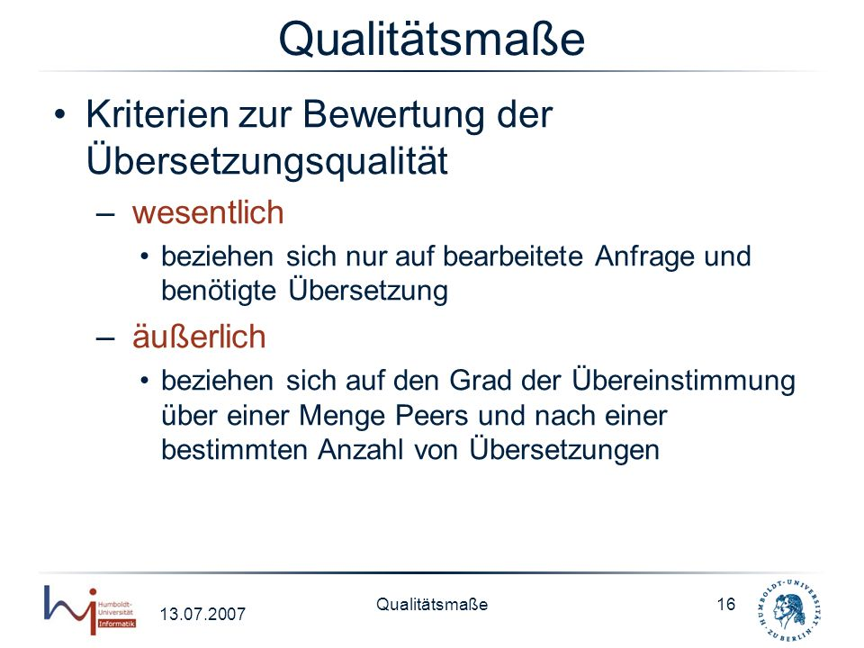 Qualitätsmaße Kriterien zur Bewertung der Übersetzungsqualität