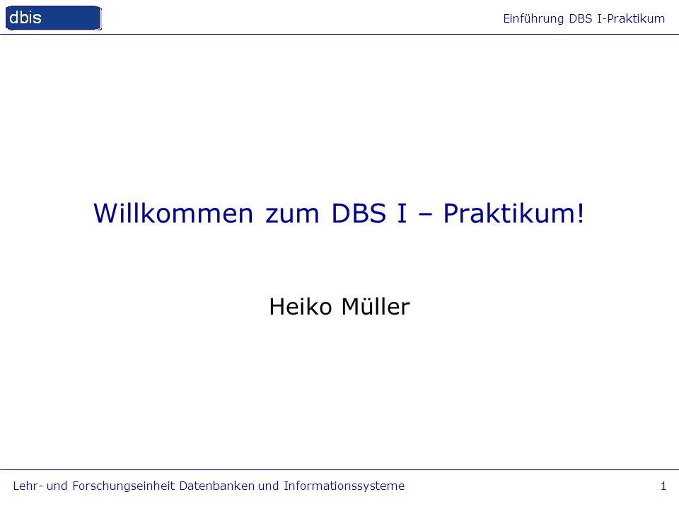 Willkommen zum DBS I – Praktikum!