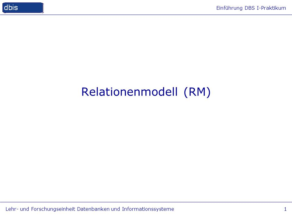 Relationenmodell (RM)