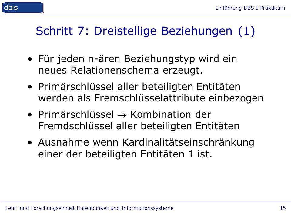 Schritt 7: Dreistellige Beziehungen (1)