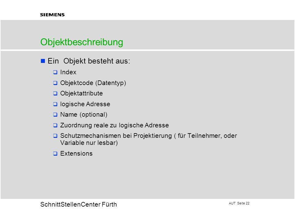 Objektbeschreibung Ein Objekt besteht aus: Index Objektcode (Datentyp)