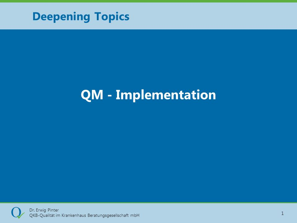Deepening Topics QM - Implementation