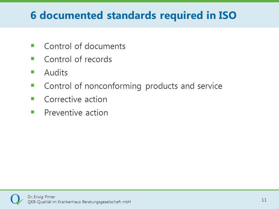 6 documented standards required in ISO