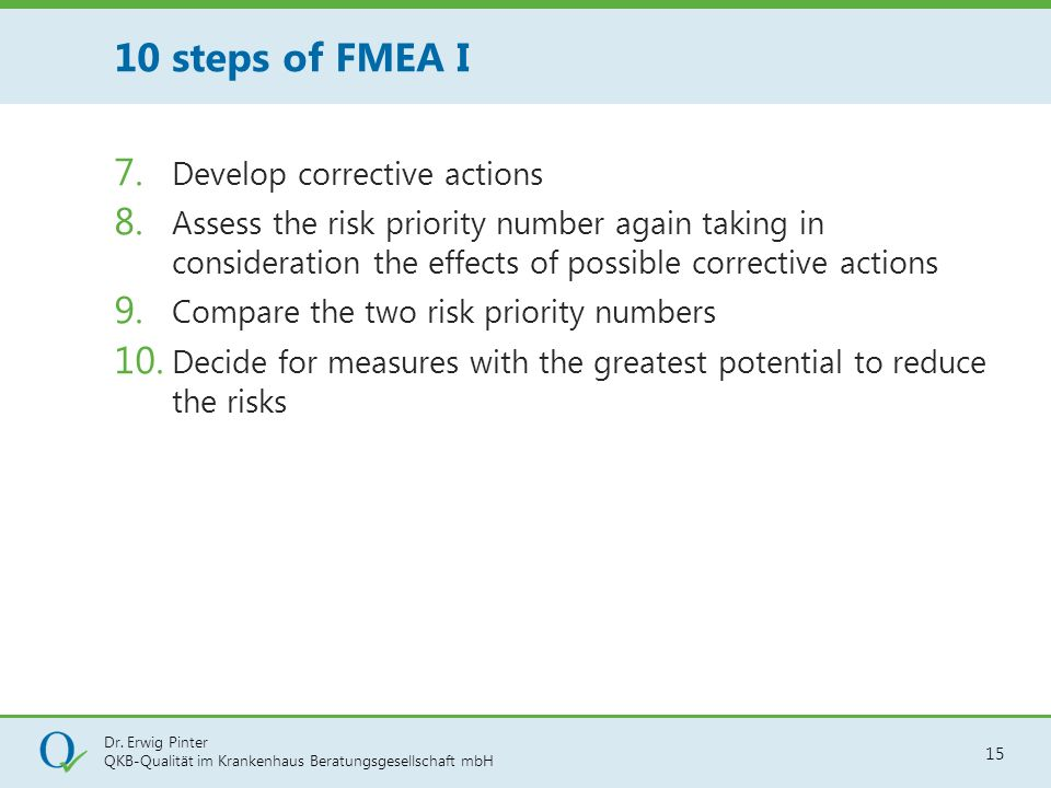 10 steps of FMEA I Develop corrective actions