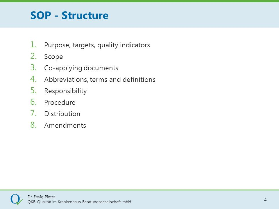 SOP - Structure Purpose, targets, quality indicators Scope