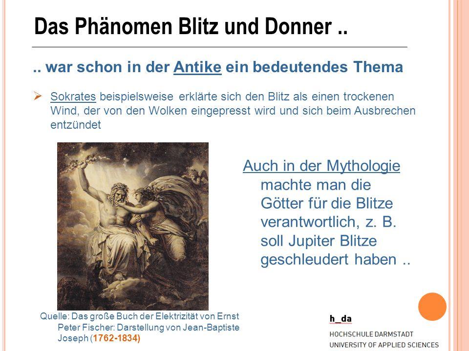 Das Phänomen Blitz und Donner ..