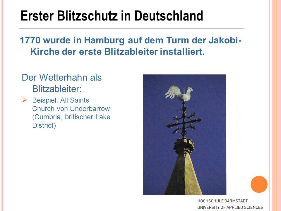 Erster Blitzschutz in Deutschland