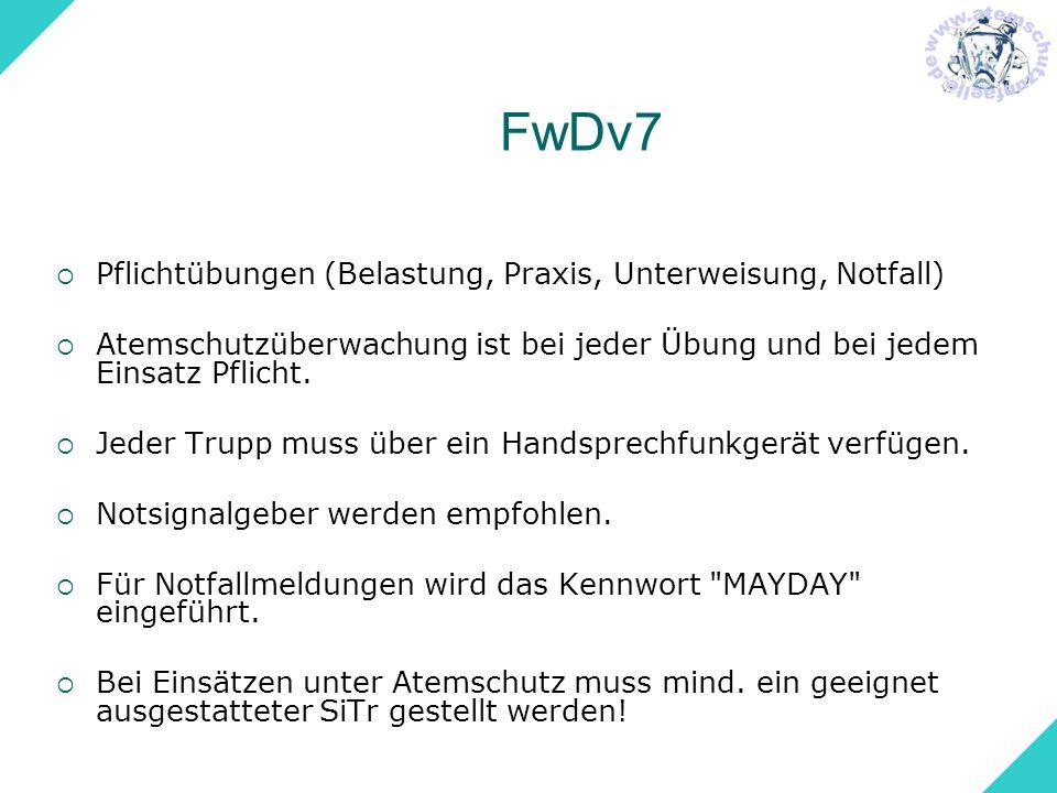 FwDv7 Pflichtübungen (Belastung, Praxis, Unterweisung, Notfall)