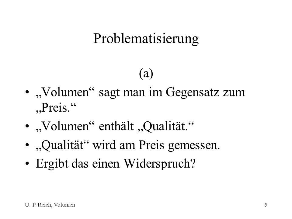 """Problematisierung (a) """"Volumen sagt man im Gegensatz zum """"Preis."""