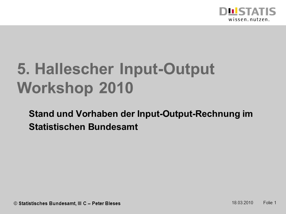 5. Hallescher Input-Output Workshop 2010