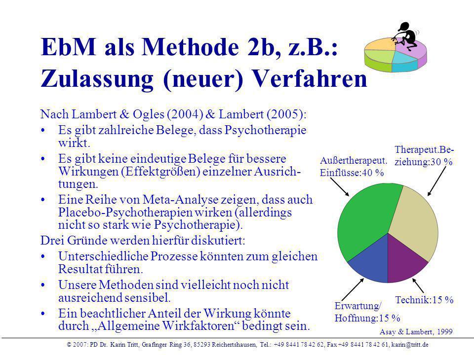 EbM als Methode 2b, z.B.: Zulassung (neuer) Verfahren