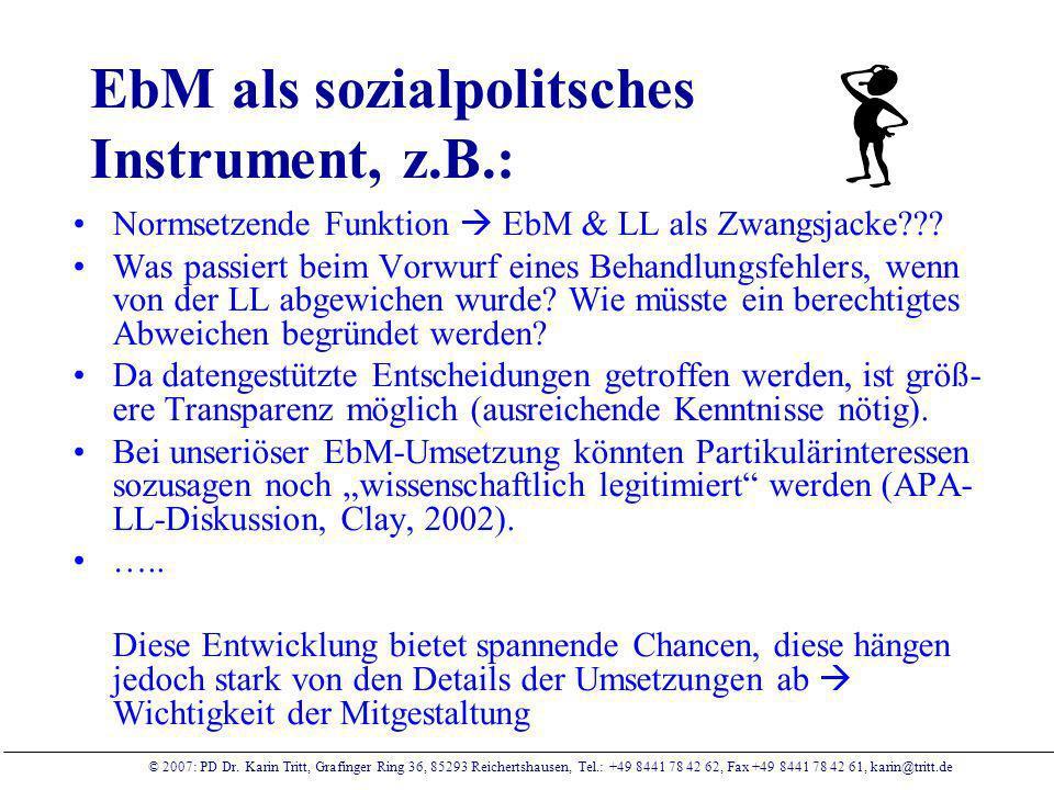 EbM als sozialpolitsches Instrument, z.B.: