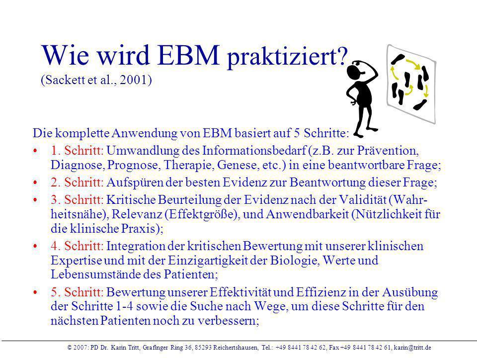 Wie wird EBM praktiziert (Sackett et al., 2001)