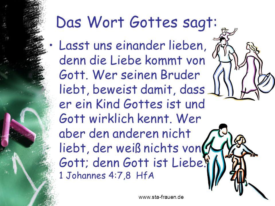 Das Wort Gottes sagt: