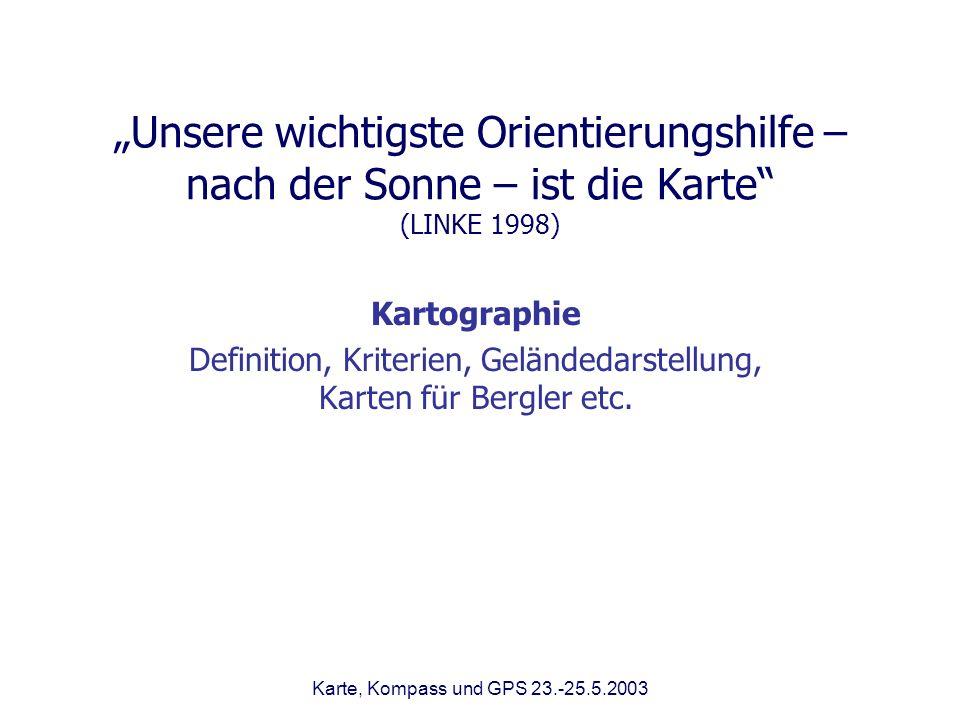 Definition, Kriterien, Geländedarstellung, Karten für Bergler etc.
