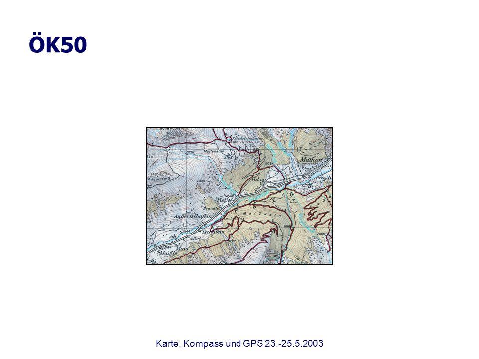 ÖK50 Karte, Kompass und GPS 23.-25.5.2003