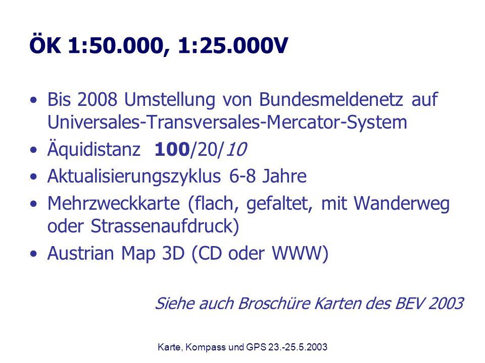 ÖK 1:50.000, 1:25.000VBis 2008 Umstellung von Bundesmeldenetz auf Universales-Transversales-Mercator-System.