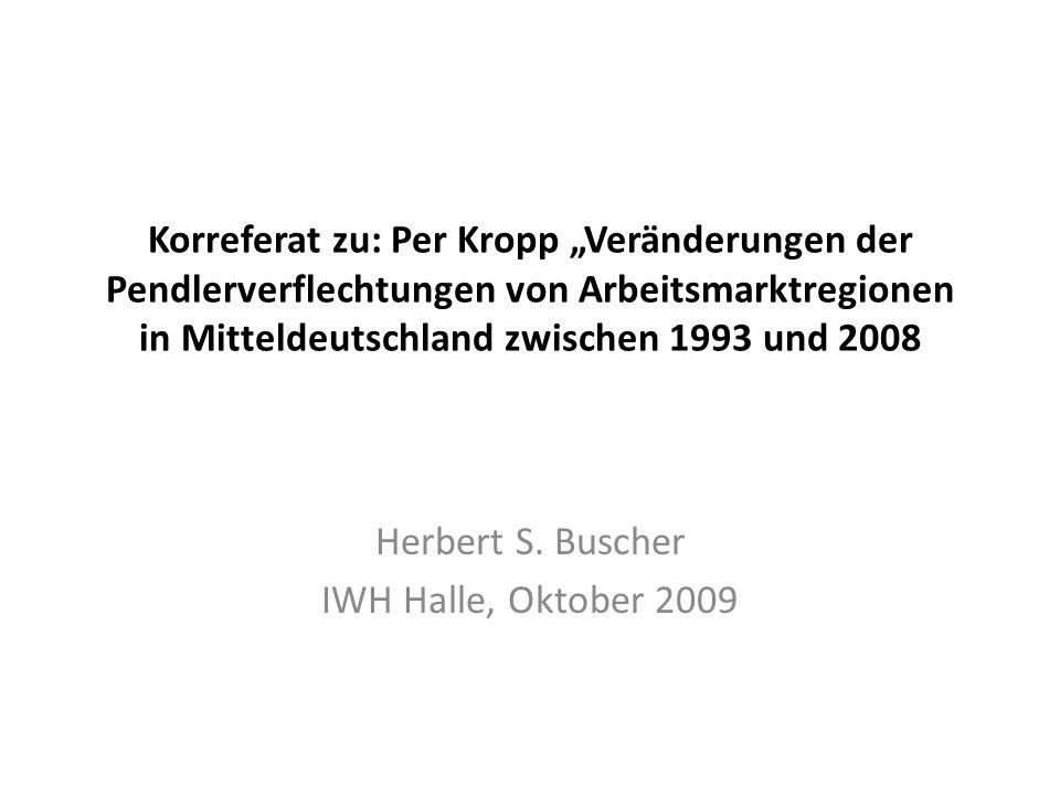 Herbert S. Buscher IWH Halle, Oktober 2009