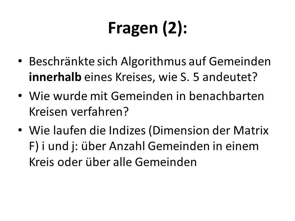 Fragen (2): Beschränkte sich Algorithmus auf Gemeinden innerhalb eines Kreises, wie S. 5 andeutet