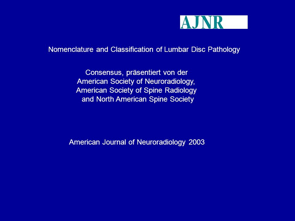 Nomenclature and Classification of Lumbar Disc Pathology