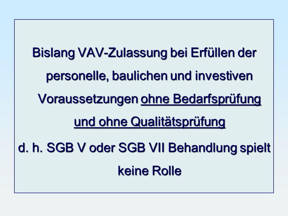 d. h. SGB V oder SGB VII Behandlung spielt keine Rolle