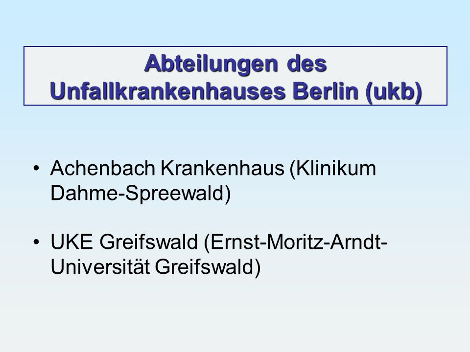 Abteilungen des Unfallkrankenhauses Berlin (ukb)