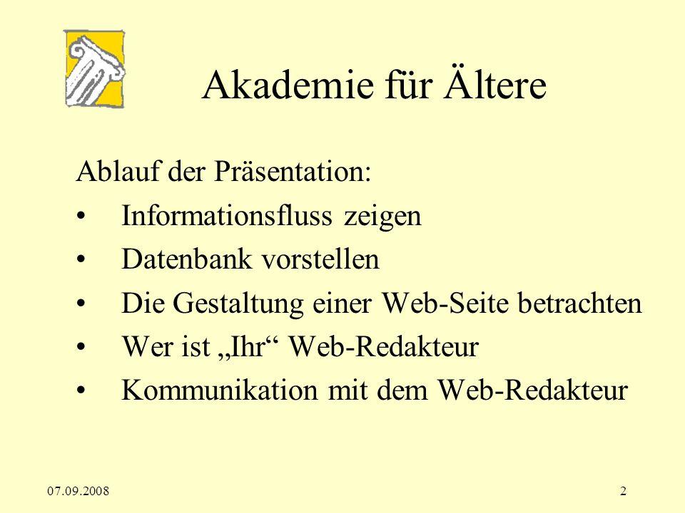 Akademie für Ältere Ablauf der Präsentation: Informationsfluss zeigen