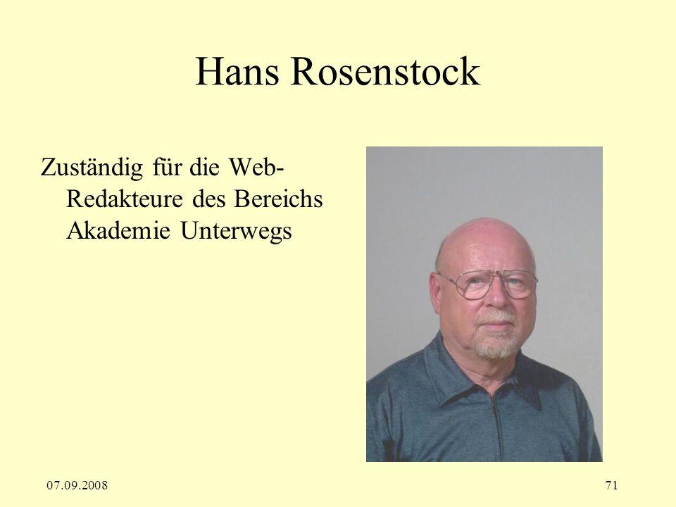 Hans Rosenstock Zuständig für die Web-Redakteure des Bereichs Akademie Unterwegs 07.09.2008